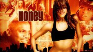 ภาพยนตร์ Honey (2003) ฮันนี่ ขยับรัก จังหวะร้อน